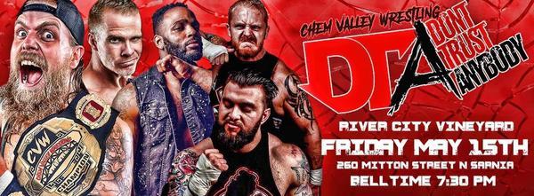 Chem Valley Wrestling Presents Don't Trust Anybody