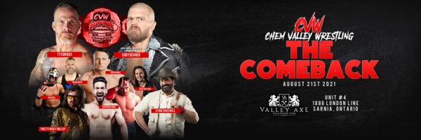 Chem Valley Wrestling Presents The Comeback