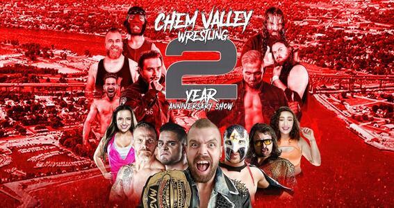 Chem Valley Wrestling Presents 2 Year Anniversary Show